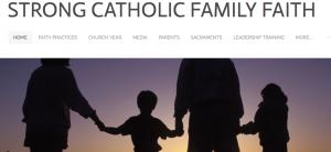 Strong Catholic Family Faith