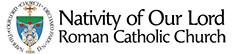 Nativity of Our Lord Roman Catholic Church